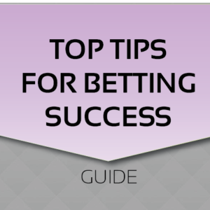 Top Tips for Betting Success